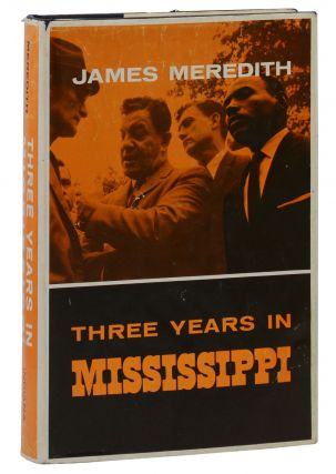 Three Years in Mississippi. James Meredith