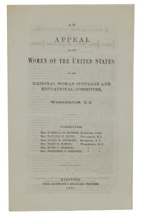 An Appeal to the Women of the United States by the National Women Suffrage and Educational...