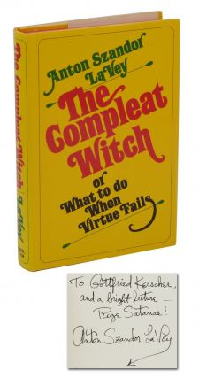 The Compleat Witch: or What to Do When Virtue Fails. Anton LaVey