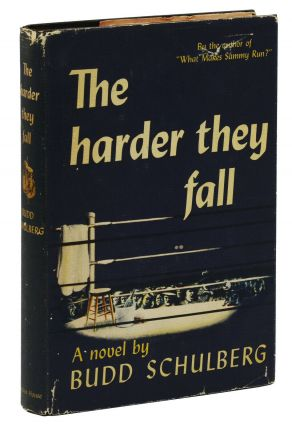 The Harder They Fall. Budd Schulberg