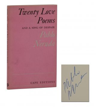 Twenty Love Poems and a Song of Despair. Pablo Neruda