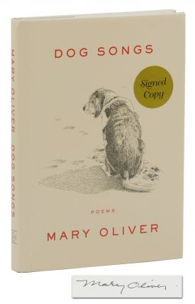 Dog Songs. Mary Oliver