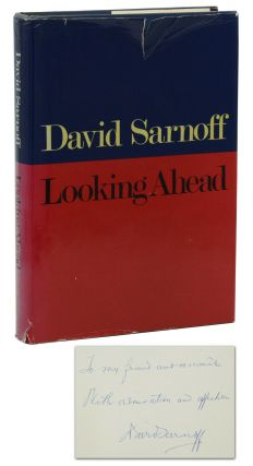 Looking Ahead. David Sarnoff
