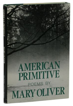 American Primitive. Mary Oliver