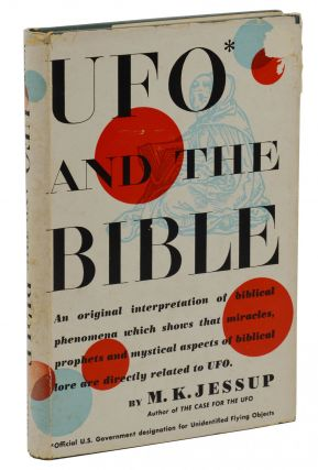 UFO and the Bible. Morris K. Jessup