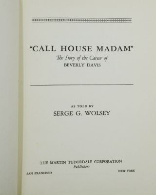 Call House Madam: The Story of the Career of Beverly Davis
