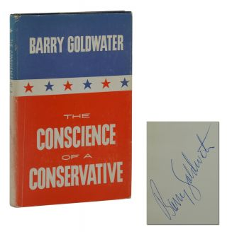 The Conscience of a Conservative. Barry Goldwater