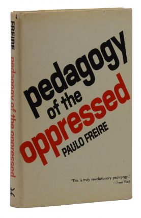 Pedagogy of the Oppressed. Paulo Freire