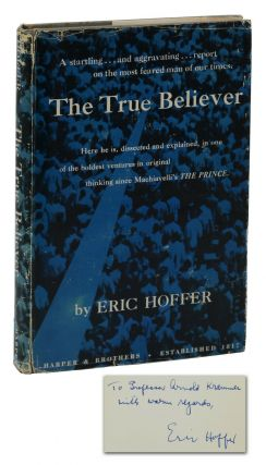 The True Believer: Thoughts on the Nature of Mass Movements. Eric Hoffer