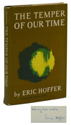 The Temper of Our Time. Eric Hoffer