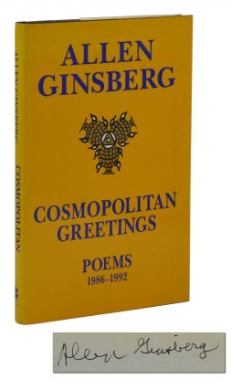 Cosmopolitan Greetings: Poems 1986-1992. Allen Ginsberg