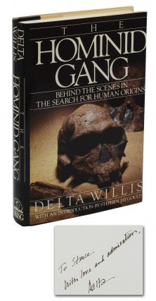The Hominid Gang: Behind the Scenes in the Search for Human Origins. Delta Willis, Stephen Jay...