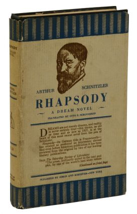 Rhapsody: A Dream Novel. Arthur Schnitzler, Otto P. Schinnerer
