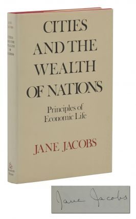 Cities and the Wealth of Nations. Jane Jacobs