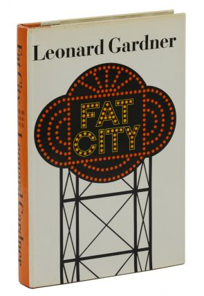 Fat City. Leonard Gardner