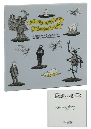 The Headless Bust: A Melancholy Meditation on the False Millennium. Edward Gorey