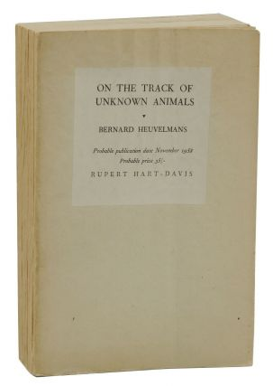 On the Track of Unknown Animals. Bernard Heuvelmans, Richard Garnett, Monique Watteau, Gerald...