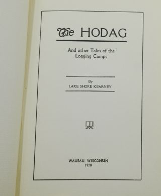 The Hodag: And Other Tales of the Logging Camps