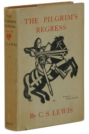 The Pilgrim's Regress. C. S. Lewis