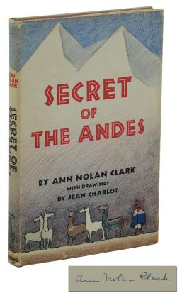 Secret of the Andes. Ann Nolan Clark