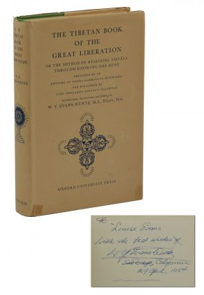 The Tibetan Book of the Great Liberation, or the Method of Realizing Nirvana Through Knowing the...