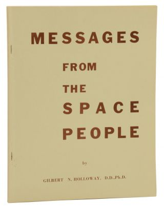 Messages from the Space People. Gilbert N. Holloway