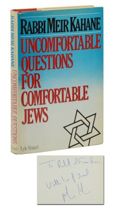 Uncomfortable Questions for Comfortable Jews. Meir Kahane