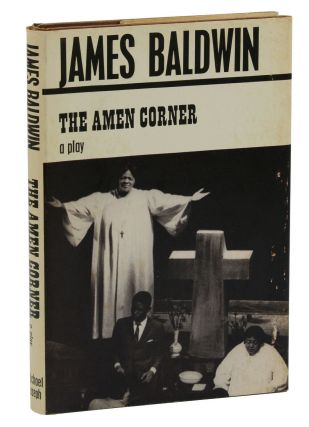The Amen Corner: A Play. James Baldwin