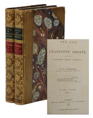 The Life of Charlotte Bronte. Elizabeth Gaskell