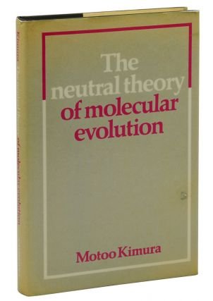The Neutral Theory of Molecular Evolution. Motoo Kimura, Stephen Jay Gould