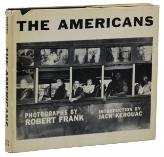 The Americans. Robert Frank, Jack Kerouac, Introduction