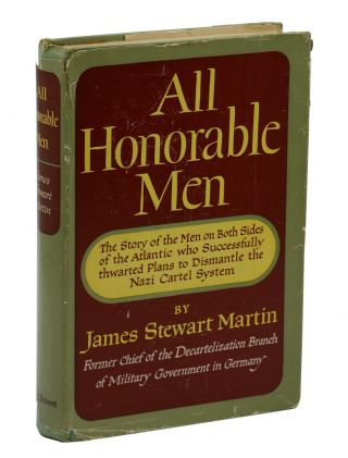 All Honorable Men. James Stewart Martin