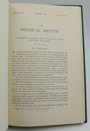 A Powerful Röntgen Ray Tube with a Pure Electron Discharge [in] The Physical Review Second Series, Vol. I, No. 6, December, 1913