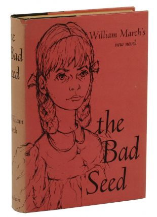 The Bad Seed. William March