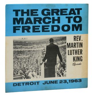 The Great March to Freedom: Rev. Martin Luther King Speaks, Detroit June 23, 1963 (Original Press...