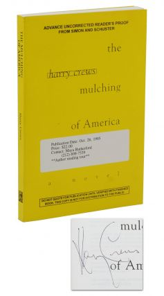 The Mulching of America. Harry Crews