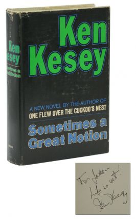 Sometimes a Great Notion. Ken Kesey