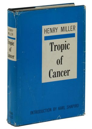 Tropic of Cancer. Henry Miller, Karl Shapiro, Introduction