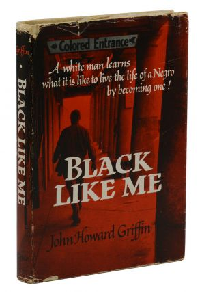Black Like Me. John Howard Griffin