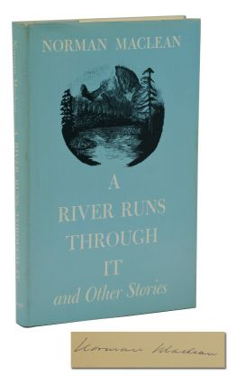 A River Runs Through It. Norman Maclean