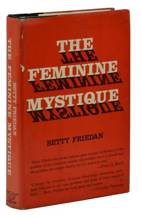 The Feminine Mystique. Betty Friedan