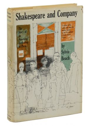 Shakespeare and Company: The Story of an American Bookshop in Paris. Sylvia Beach