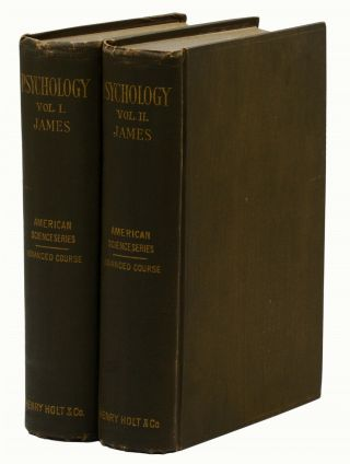 The Principles of Psychology (American Science Series, Advanced Course). William James