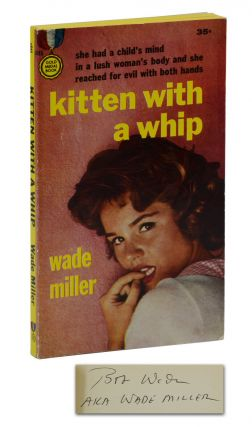 Kitten with a Whip. Wade Miller, Bob Wade, Bill Miller, Pseudonym