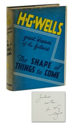 The Shape of Things to Come: The Ultimate Revolution (Association copy inscribed to Julian...