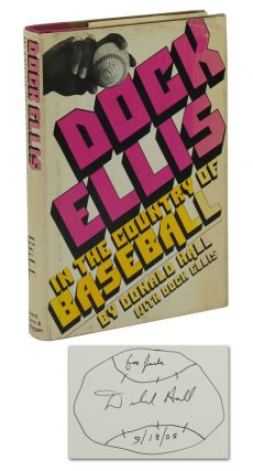 Dock Ellis in the Country of Baseball. Donald Hall, Dock Ellis