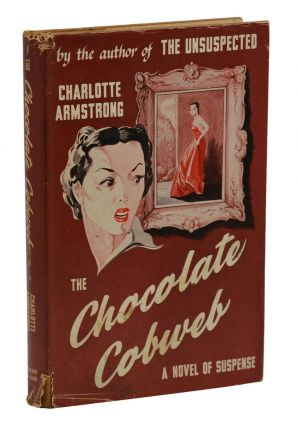 The Chocolate Cobweb. Charlotte Armstrong