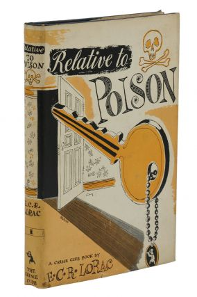 Relative to Poison. E. C. R. Lorac, Edith Rivett