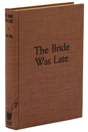 The Bride Was Late
