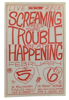 The Screaming Trees, Girl Trouble, & Beat Happening, February 5th & 6th, Bellingham, WA Eagles...